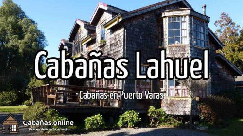 Cabañas & Cafe Lahuel