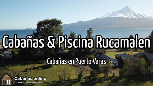 Cabañas & Piscina Rucamalen